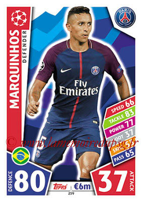 2017-18 - Topps UEFA Champions League Match Attax - N° 259 - MARQUINHOS (Paris Saint-Germain)
