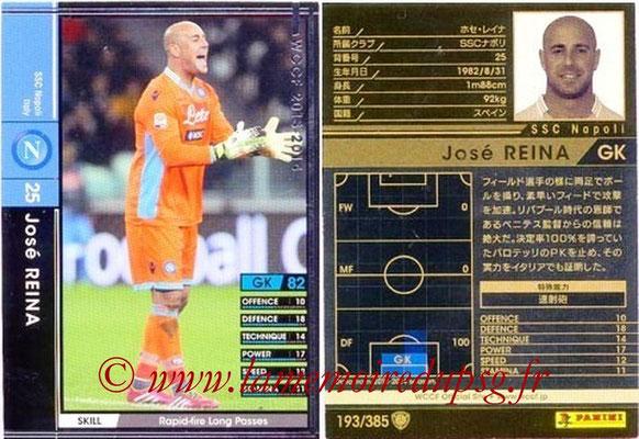 2013-14 - WCCF - N° 193 - José REINA (SSC Napoli)