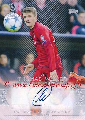 2015-16 - Topps UEFA Champions League Showcase Soccer - N° CLA-TM - Thomas MÜLLER (FC Bayern Munich) (Base Autographs Cards)