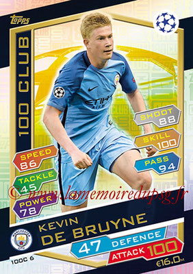 2016-17 - Topps UEFA Champions League Match Attax - N° 100C6 - Kevin DE BRUYNE (Manchester City FC) (100 Club)