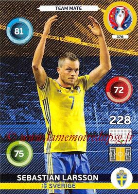 Panini Euro 2016 Cards - N° 376 - Sebastian LARSSON (Suède)