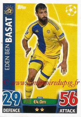 2015-16 - Topps UEFA Champions League Match Attax - N° 412 - Eden Ben BASAT (Maccabi Tel-Aviv FC)