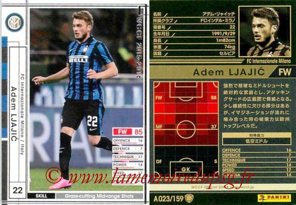 2015-16 - Panini WCCF - N° A023 - Adem LJAJIC (FC Inter Milan)