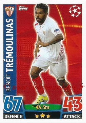 2015-16 - Topps UEFA Champions League Match Attax - N° 275 - Benoît TRÉMOULINAS (FC Seville)