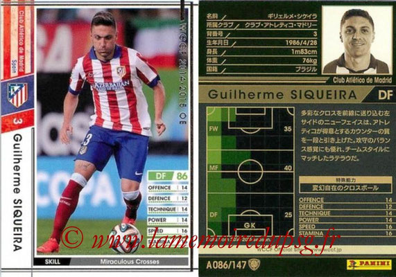 2014-15 - WCCF - N° A086 - Guilherme SIQUEIRA (Atletico Madrid)