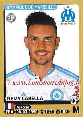2015-16 - Panini Ligue 1 Stickers - N° 231 - Rémy CABELLA (Olympique de Marseille)