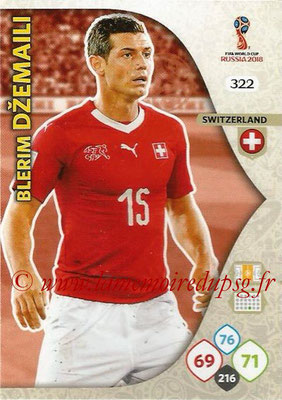 2018 - Panini FIFA World Cup Russia Adrenalyn XL - N° 322 - Blerim DZEMAILI (Suisse)