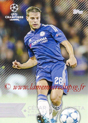 2015-16 - Topps UEFA Champions League Showcase Soccer - N° 158 - César AZPILICUETA (Chelsea FC)