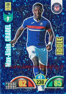2018-19 - Panini Adrenalyn XL Ligue 1 - N° 396 - Max-Alain GRADEL (Toulouse) (Idole)