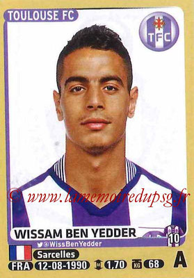 2015-16 - Panini Ligue 1 Stickers - N° 453 - Wissam BEN YEDDER (Toulouse FC)