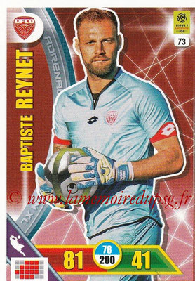 2017-18 - Panini Adrenalyn XL Ligue 1 - N° 073 - Baptiste REYNET (Dijon)