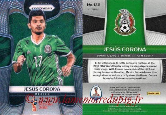 2018 - Panini Prizm FIFA World Cup Russia - N° 136 - Jesus CORONA (Mexique)