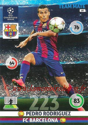 2014-15 - Adrenalyn XL champions League N° 069 - Pedro RODRIGUEZ (FC Barcelone)