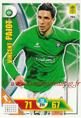 2017-18 - Panini Adrenalyn XL Ligue 1 - N° 294 - Vincent PAJOT (Saint-Etienne)