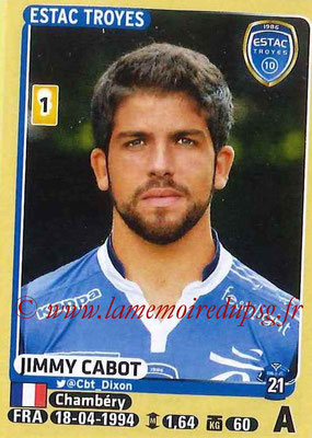 2015-16 - Panini Ligue 1 Stickers - N° 478 - Jimmy CABOT (ESTAC Troyes)