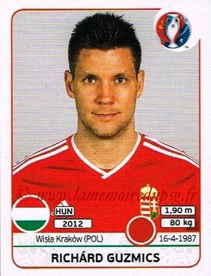 Panini Euro 2016 Stickers - N° 665 - Richard GUZMICS (Hongrie)