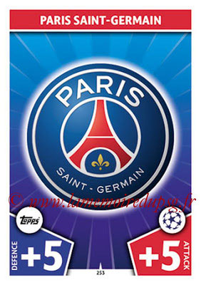 2017-18 - Topps UEFA Champions League Match Attax - N° 253 - Logo Paris Saint-Germain (Club Badge)