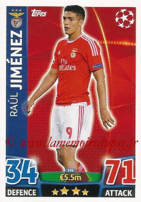 2015-16 - Topps UEFA Champions League Match Attax - N° 196 - Raul JIMÉNEZ (SL Benfica)