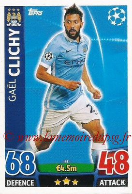 2015-16 - Topps UEFA Champions League Match Attax - N° 041 - Gaël CLICHY (Manchester City FC)