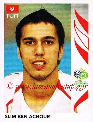 2006 - Panini FIFA World Cup Germany Stickers - N° 577 - Slim BEN ACHOUR (Tunisie)