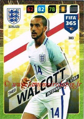2017-18 - Panini FIFA 365 Cards - N° 383 - Theo WALCOTT (Angleterre) (International Star)