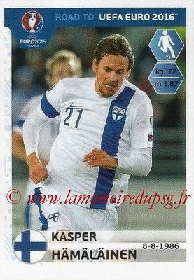 Panini Road to Euro 2016 Stickers - N° 332 - Kasper HAMALAINEN (Finlande)