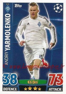 2015-16 - Topps UEFA Champions League Match Attax - N° 302 - Andriy YARMOLENKO (FC Dynamo Kiev)