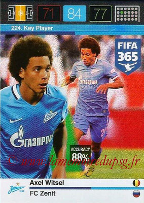 2015-16 - Panini Adrenalyn XL FIFA 365 - N° 224 - Axel WITSEL (FC Zenith) (Key Player)