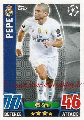 2015-16 - Topps UEFA Champions League Match Attax - N° 077 - PEPE (Real Madrid CF)