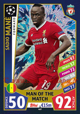 2017-18 - Topps UEFA Champions League Match Attax - N° 407 - Sadio KANE (Liverpool FC) (Man Of the Match)