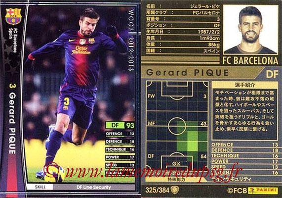 2012-13 - WCCF - N° 325 - Gerard PIQUE (FC Barcelone)