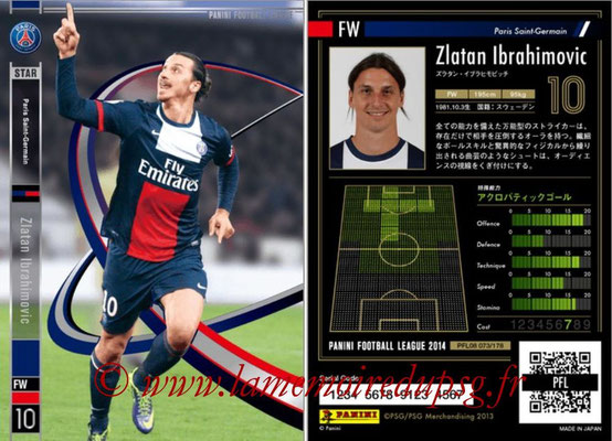 Panini Football League 2014 - PFL08 - N° 073 - Zlatan IBRAHIMOVIC (Paris Saint-Germain) (Star)