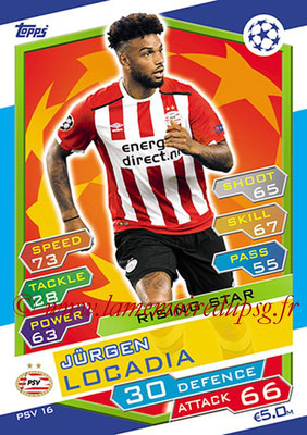 2016-17 - Topps UEFA Champions League Match Attax - N° PSV16 - Jurgen LOCADIA (PSV Eindhoven) (Rising Star)