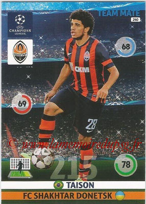 2014-15 - Adrenalyn XL champions League N° 240 - TAISON (FC Shakhtar Donetsk)