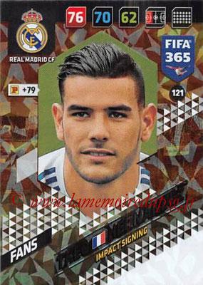 2017-18 - Panini FIFA 365 Cards - N° 121 - Theo HERNANDEZ (Real Madrid CF) (Impact Signing)