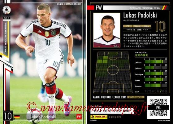 Panini Football League 2015 - PFL10 - N° 086 - Lukas PODOLSKI (Allemagne)