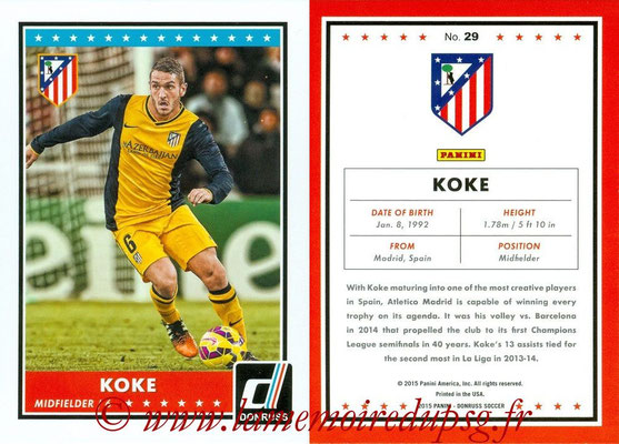 2015 - Panini Donruss Soccer - N° 029 - KOKE (Atletico Madrid)