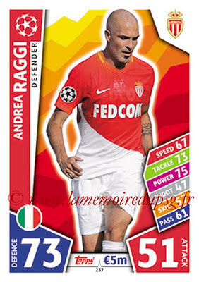 2017-18 - Topps UEFA Champions League Match Attax - N° 237 - Andrea RAGGI (AS Monaco)