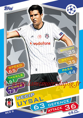 2016-17 - Topps UEFA Champions League Match Attax - N° BES8 - Necip UYSAL (Besiktas JK)