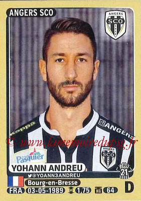 2015-16 - Panini Ligue 1 Stickers - N° 028 - Yohann ANDREU (SCO Angers)