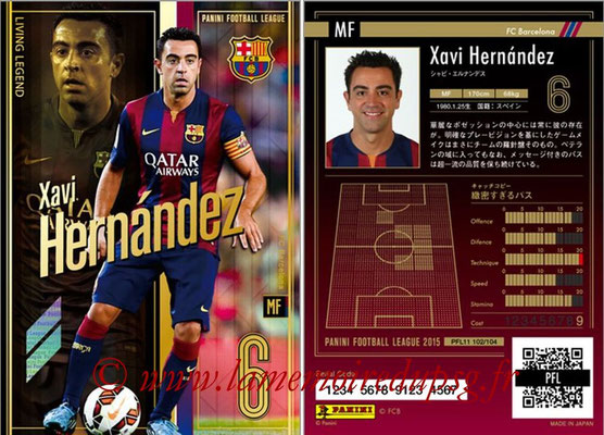Panini Football League 2015 - PFL11 - N° 102 - Xavi HERNANDEZ (FC Barcelone) (Living Legend)