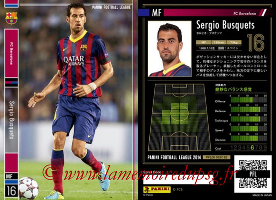 Panini Football League 2014 - PFL06 - N° 033 - Sergio BUSQUETS (FC Barcelone)