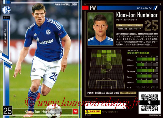 Panini Football League 2015 - PFL14 - N° 078 - Klaas-Jan HUNTELAAR (FC Schalke 04)