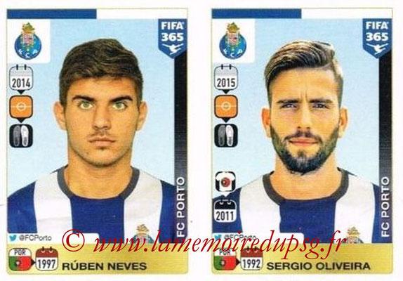 2015-16 - Panini FIFA 365 Stickers - N° 710-711 - Rúben NEVES + Sergio OLIVEIRA (FC Porto)