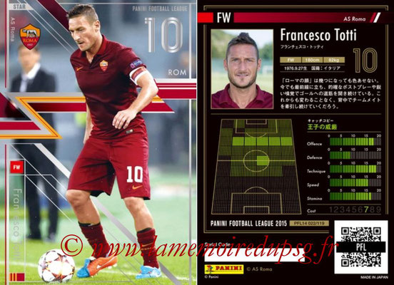 Panini Football League 2015 - PFL14 - N° 022 - Francesco TOTTI (AS Roma) (Star)