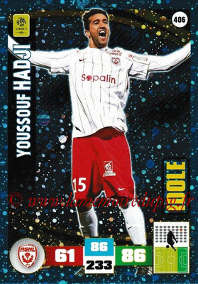 2016-17 - Panini Adrenalyn XL Ligue 1 - N° 406 - Youssouf HADJI (Nancy) (Idole)