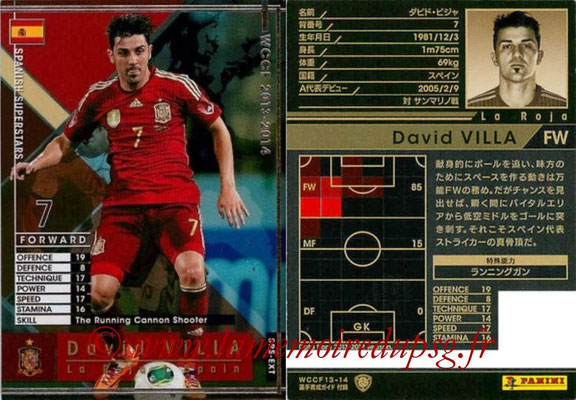 2013-14 - WCCF - N° SPS-EXT - David VILLA (Espagne) (Spanish Superstars) (Extra)