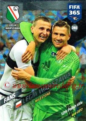 2017-18 - Panini FIFA 365 Cards - N° 285 - Célébratio Legia Varsovie (Milestone)