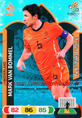 Panini Euro 2012 Cards Adrenalyn XL - N° 262 - Mark VAN BOMMEL (Pays-Bas) (Fans' Favourite)