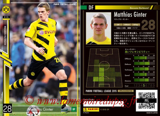 Panini Football League 2015 - PFL14 - N° 070 - Matthias GINTER (Borussia Dortmund)